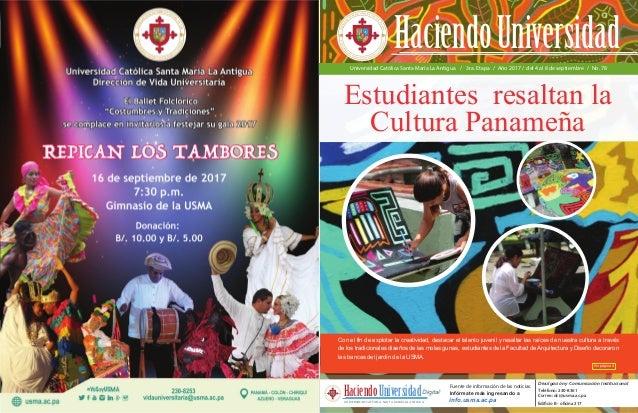 Universidad Católica Santa María La Antigua / 3ra. Etapa / Año 2017 / del 4 al 8 de septiembre / No. 78 Estudiantes resalt...