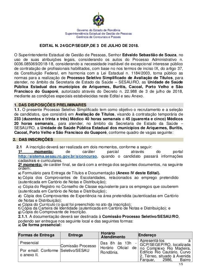 7686/9 6 Governo do Estado de Rondônia Superintendência Estadual de Gestão de Pessoas Gerência de Concursos e Posses 1/5 E...