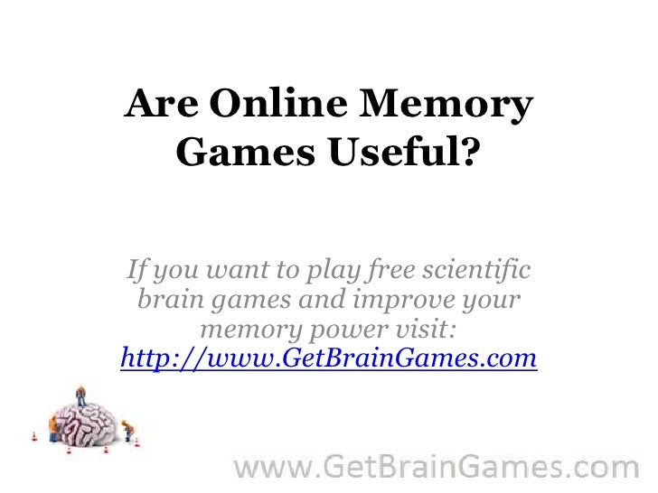 Are Online Memory Games Useful?<br />If you want to play free scientific brain games and improve your memory power visit: ...