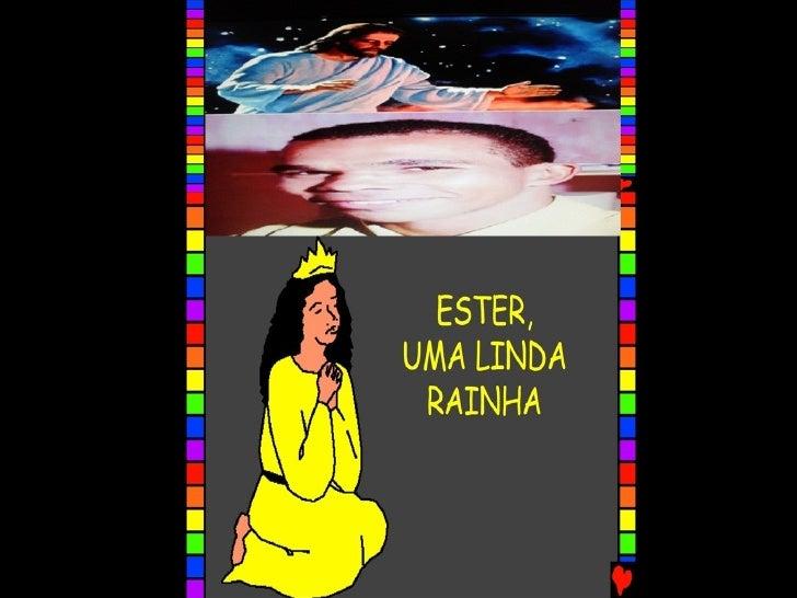 ESTER, UMA LINDA RAINHA