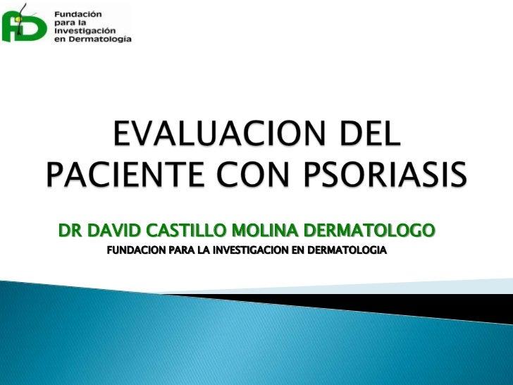 24.evaluacion del paciente con psoriasis