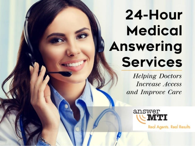 24-hour doctor answering services: • Give patients peace of mind. • Give doctors peace of mind. • Free up valuable resourc...