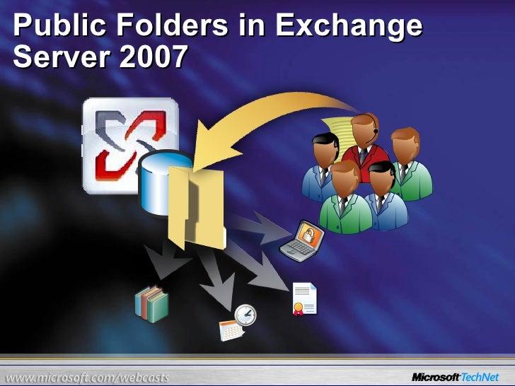 Public Folders in Exchange Server 2007