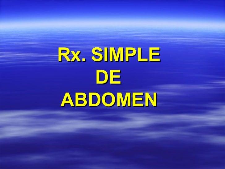 Rx. SIMPLE  DE  ABDOMEN