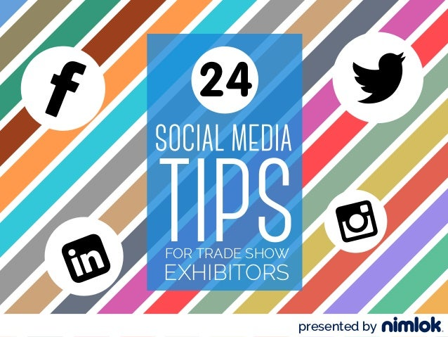 FOR TRADE SHOW EXHIBITORS 24 presented by