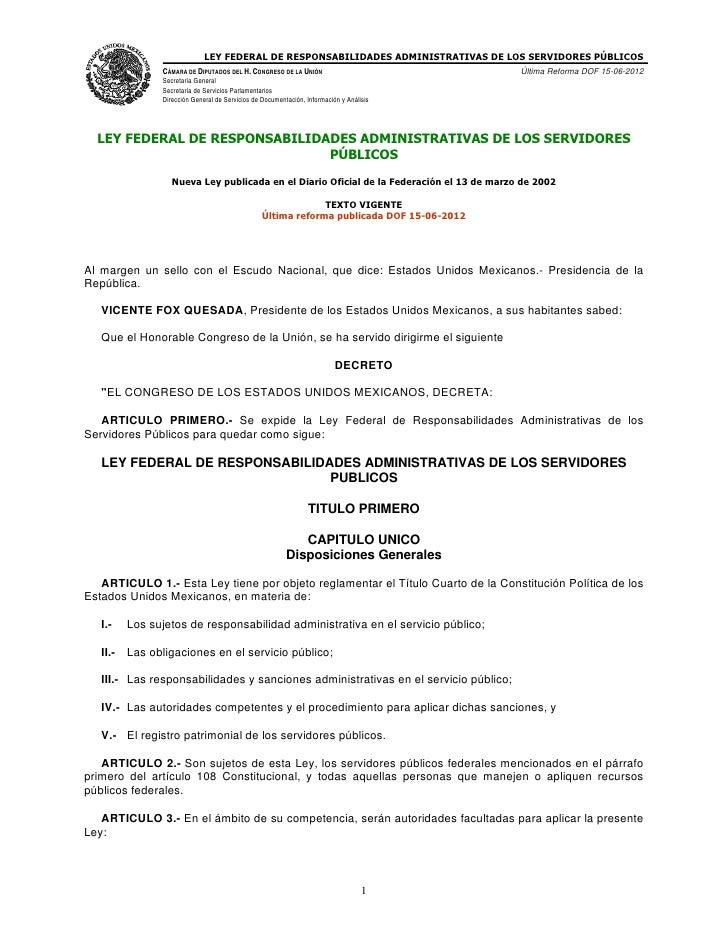 LEY FEDERAL DE RESPONSABILIDADES ADMINISTRATIVAS DE LOS SERVIDORES PÚBLICOS               CÁMARA DE DIPUTADOS DEL H. CONGR...