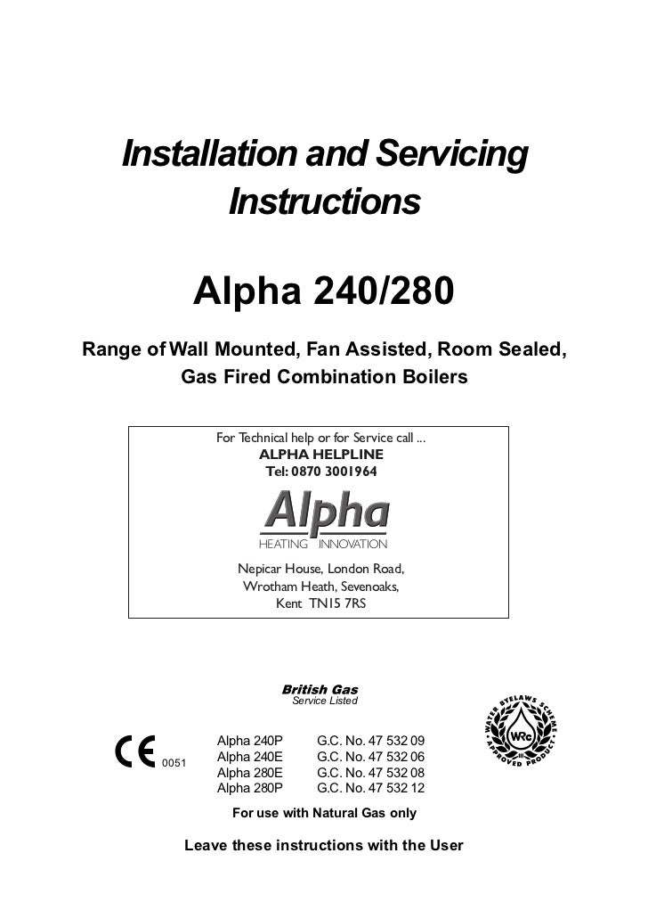 Installation and Servicing           Instructions               Alpha 240/280Range of Wall Mounted, Fan Assisted, Room Sea...