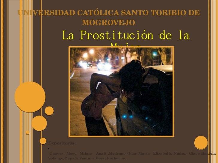 UNIVERSIDADCATÓLICASANTOTORIBIODE             MOGROVEJO              La Prostitución de la                      Mujer...