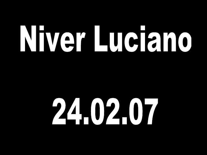 Niver Luciano 24.02.07