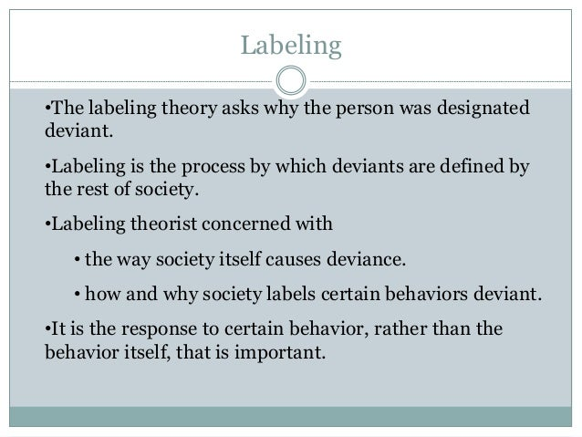 what is definitely labeling idea inside sociology