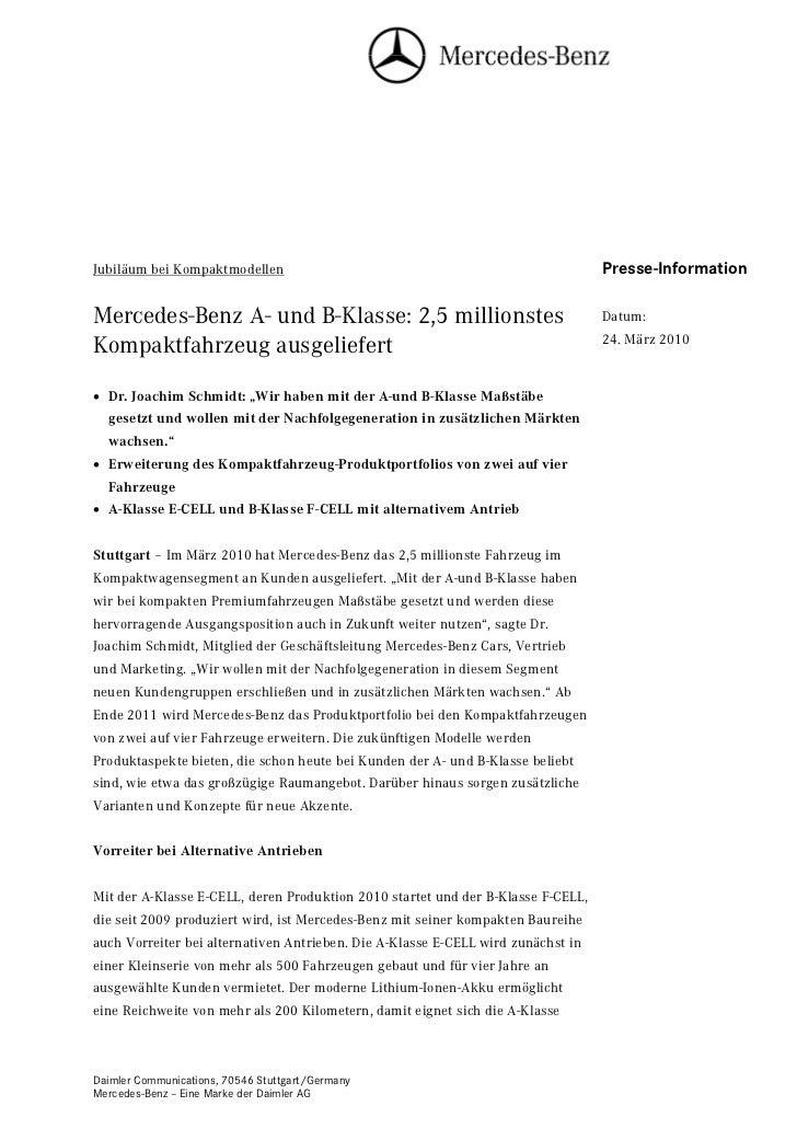 Jubiläum bei Kompaktmodellen                                                      Presse-InformationMercedes-Benz A- und B...