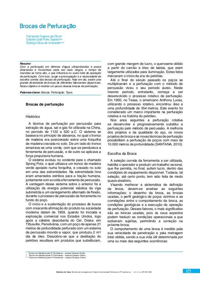 Bolsista de Valor: Revista de divulgação do Projeto Universidade Petrobras e IF Fluminense v. 2, n. 1, p. 129-133, 2012 12...