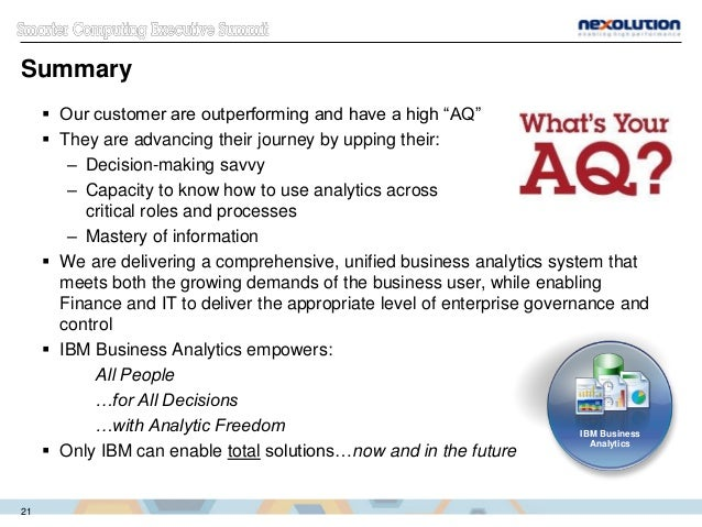 """Summary  Our customer are outperforming and have a high """"AQ""""  They are advancing their journey by upping their: – Decisi..."""