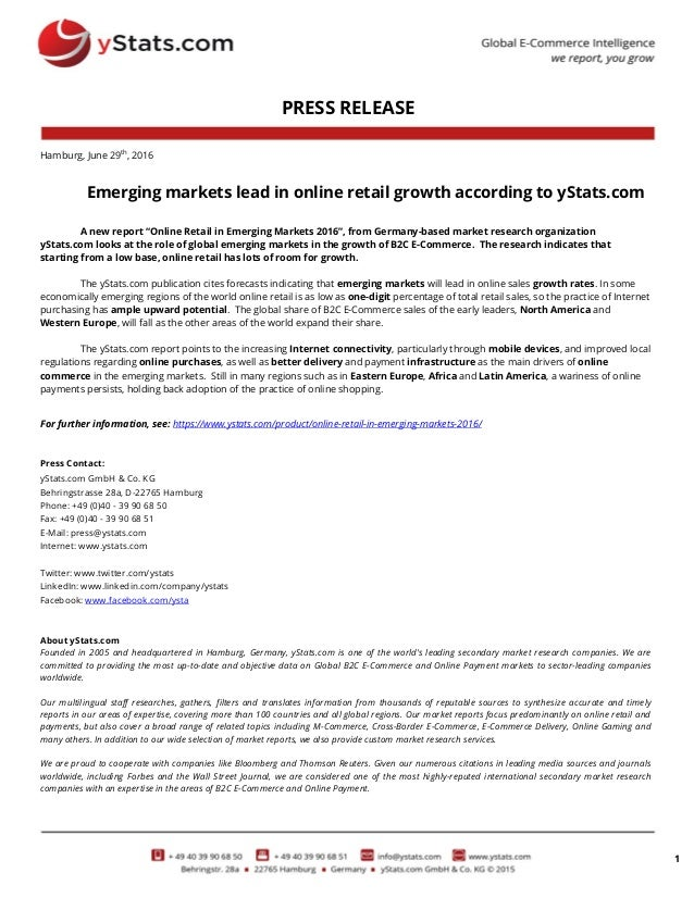 1 PRESS RELEASE Hamburg, June 29th , 2016 Emerging markets lead in online retail growth according to yStats.com A new repo...