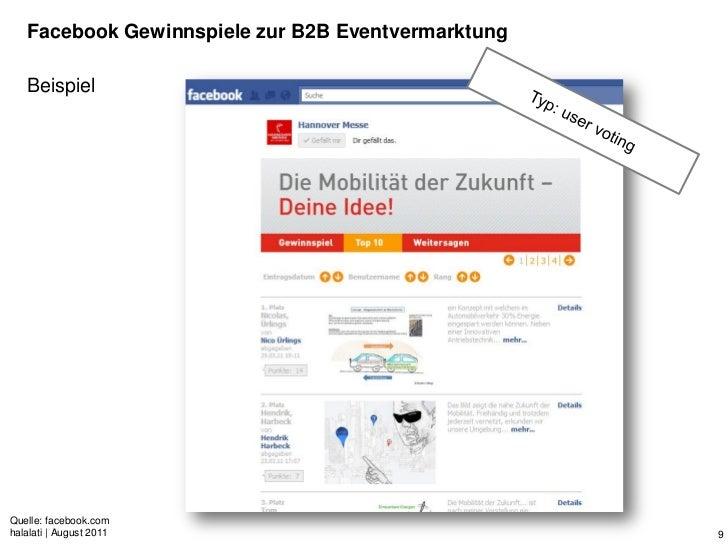 Facebook Gewinnspiele zur B2B Eventvermarktung   BeispielQuelle: facebook.comhalalati | August 2011                       ...