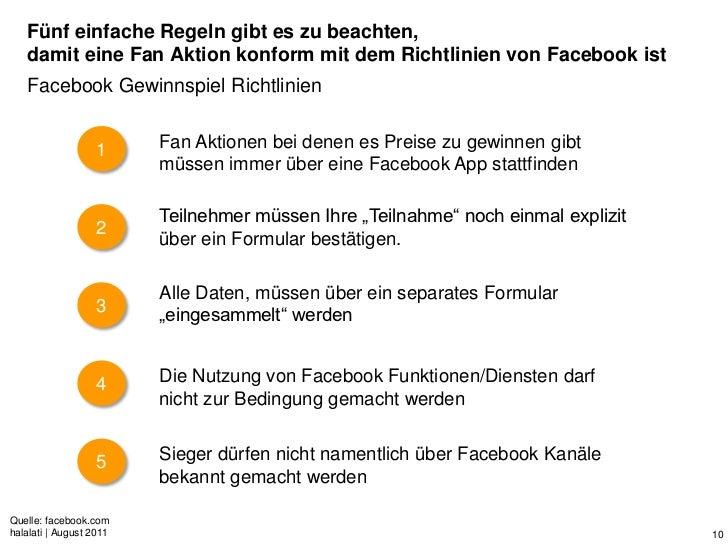 Fünf einfache Regeln gibt es zu beachten,   damit eine Fan Aktion konform mit dem Richtlinien von Facebook ist   Facebook ...