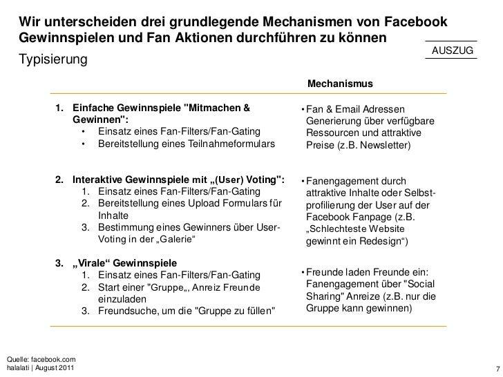 Wir unterscheiden drei grundlegende Mechanismen von Facebook   Gewinnspielen und Fan Aktionen durchführen zu können       ...