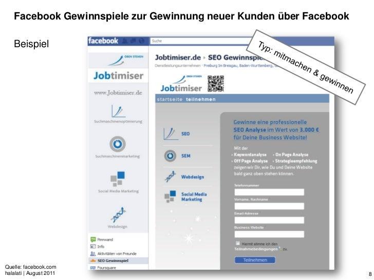 Facebook Gewinnspiele zur Gewinnung neuer Kunden über Facebook   BeispielQuelle: facebook.comhalalati | August 2011       ...