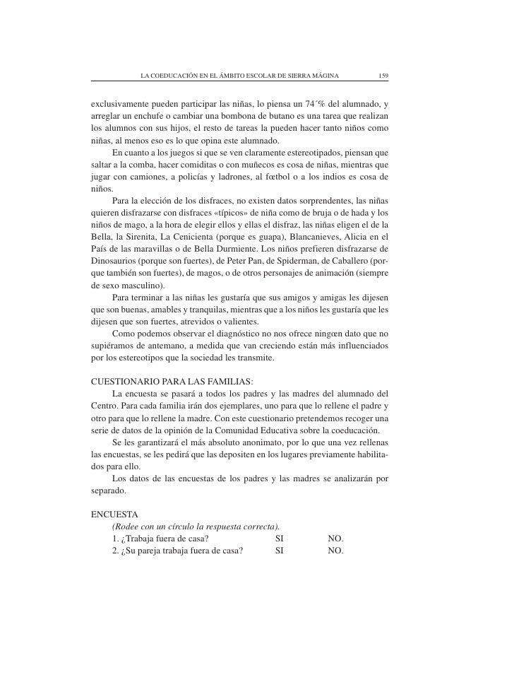 LA COEDUCACIÓN EN EL ÁMBITO ESCOLAR DE SIERRA MÁGINA                 159    exclusivamente pueden participar las niñas, lo...