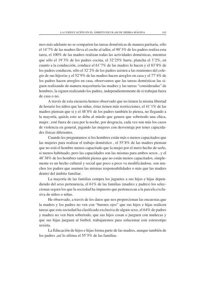 LA COEDUCACIÓN EN EL ÁMBITO ESCOLAR DE SIERRA MÁGINA               163    mos más adelante no se comparten las tareas domé...