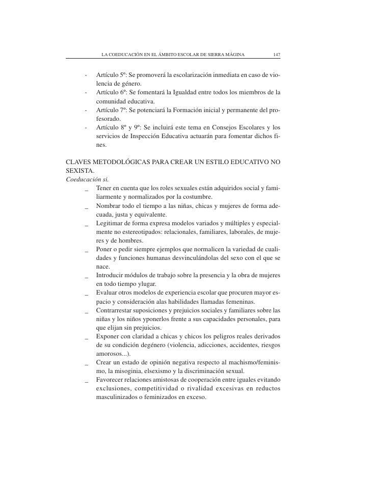LA COEDUCACIÓN EN EL ÁMBITO ESCOLAR DE SIERRA MÁGINA            147           -   Artículo 5º: Se promoverá la escolarizac...