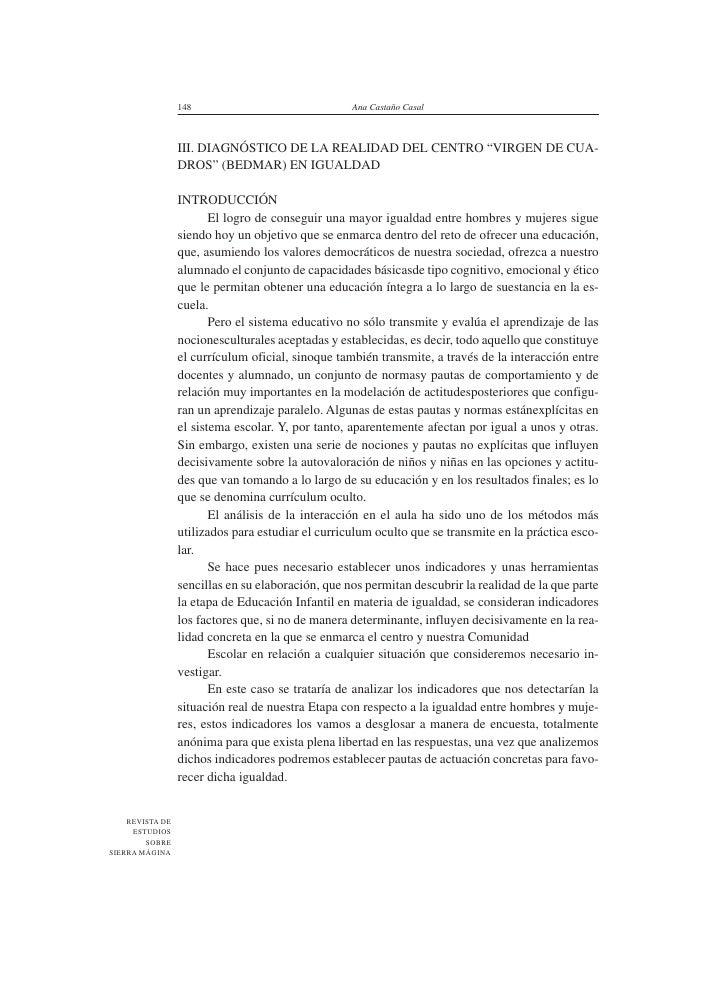 """148                               Ana Castaño Casal                     III. DIAGNÓSTICO DE LA REALIDAD DEL CENTRO """"VIRGEN..."""