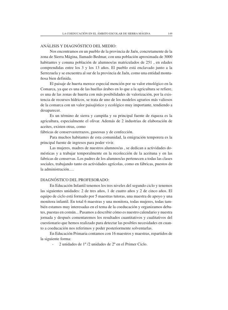 LA COEDUCACIÓN EN EL ÁMBITO ESCOLAR DE SIERRA MÁGINA               149    ANÁLISIS Y DIAGNÓSTICO DEL MEDIO:       Nos enco...