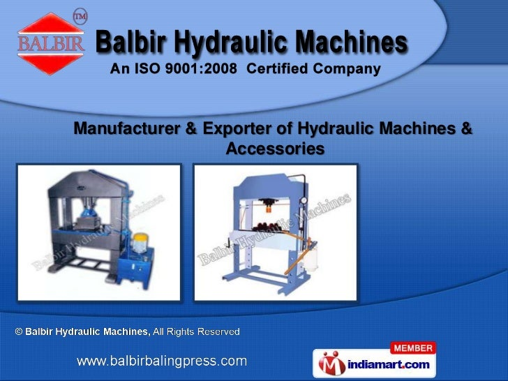 Manufacturer & Exporter of Hydraulic Machines &                 Accessories