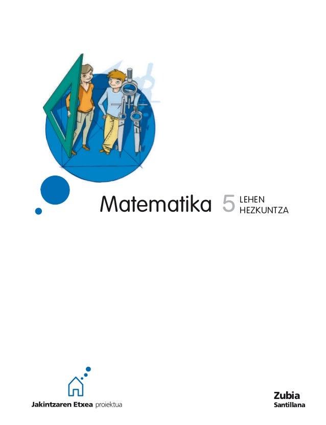 Matematika 5 LEHEN HEZKUNTZA