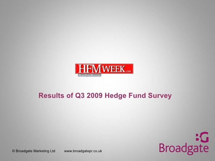 Results of Q3 2009 Hedge Fund Survey