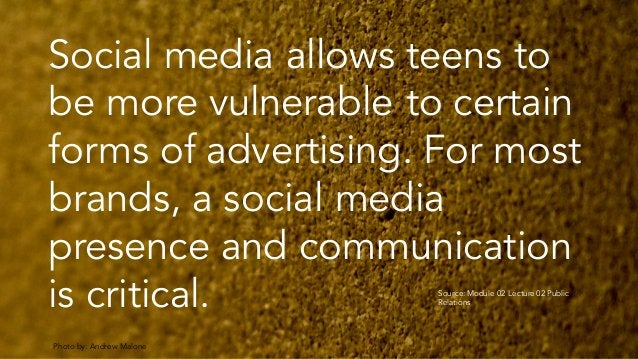 Photo by: Andrew Malone Social media allows teens to be more vulnerable to certain forms of advertising. For most brands, ...