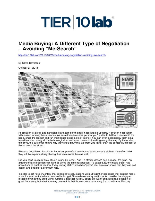 "Media Buying: A Different Type of Negotiation – Avoiding ""Me-Search"" http://tier10lab.com/2013/10/21/media-buying-negotiat..."