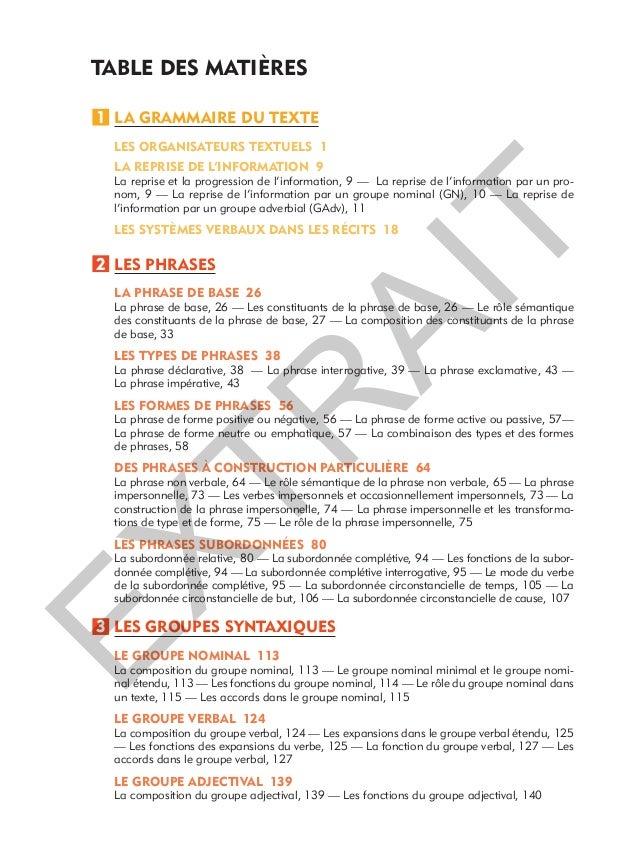 TABLE DES MATIÈRES LA GRAMMAIRE DU TEXTE LES ORGANISATEURS TEXTUELS 1 LA REPRISE DE L'INFORMATION 9 La reprise et la progr...