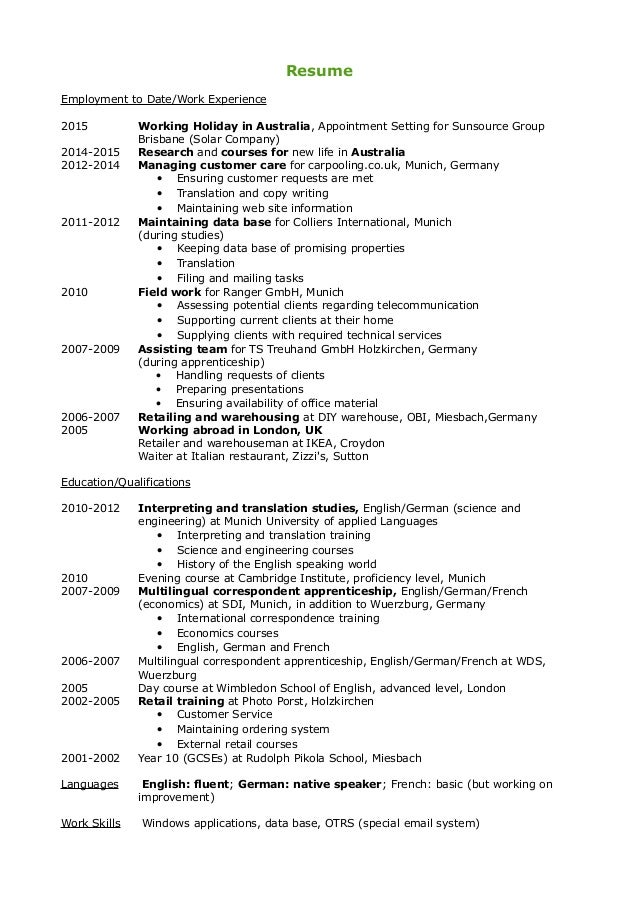 Resume Employment To Date/Work Experience 2015 Working Holiday In  Australia, Appointment Setting For Translation Regarding The Following Non  ...  Resume Translation