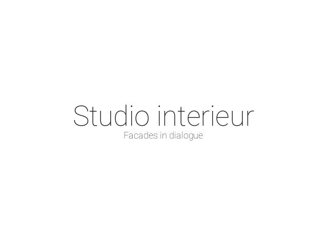 Studio interieurFacades in dialogue