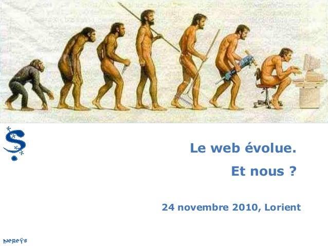 Le web évolue. Et nous ? 24 novembre 2010, Lorient