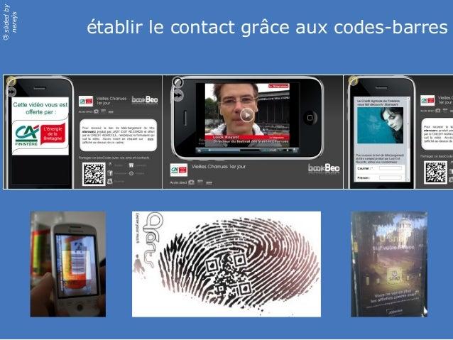 slidedby nereÿs © établir le contact grâce aux codes-barres