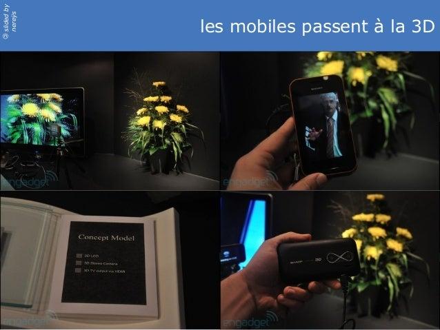 slidedby nereÿs © les mobiles passent à la 3D