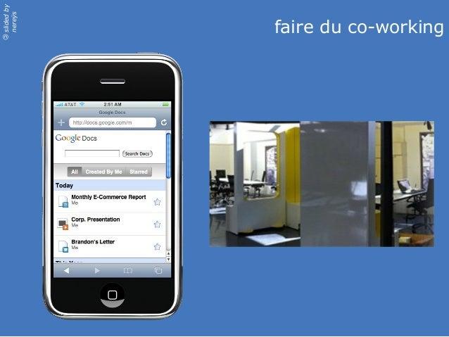 slidedby nereÿs © faire du co-working