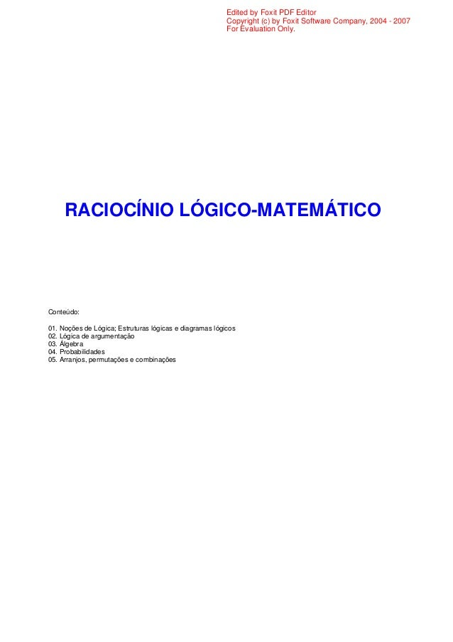 Edited by Foxit PDF Editor Copyright (c) by Foxit Software Company, 2004 - 2007 For Evaluation Only.  RACIOCÍNIO LÓGICO-MA...