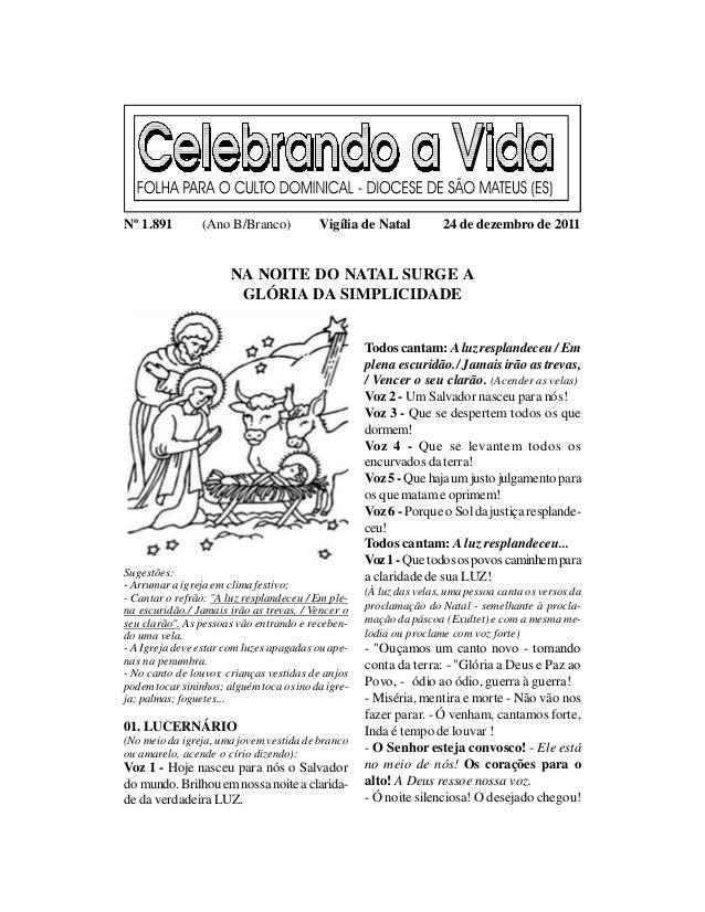 Nº 1.891         (Ano B/Branco)           Vigília de Natal          24 de dezembro de 2011                       NA NOITE ...