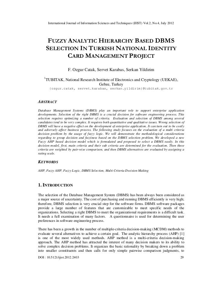 International Journal of Information Sciences and Techniques (IJIST) Vol.2, No.4, July 2012         FUZZY ANALYTIC HIERARC...