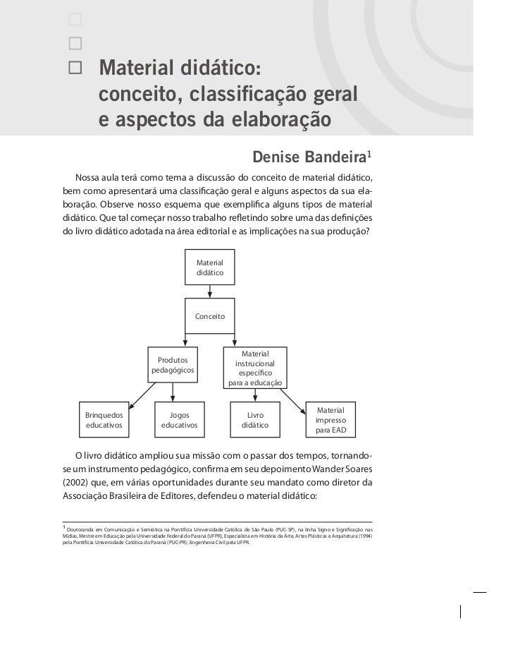 Material didático:                conceito, classificação geral                e aspectos da elaboração                   ...