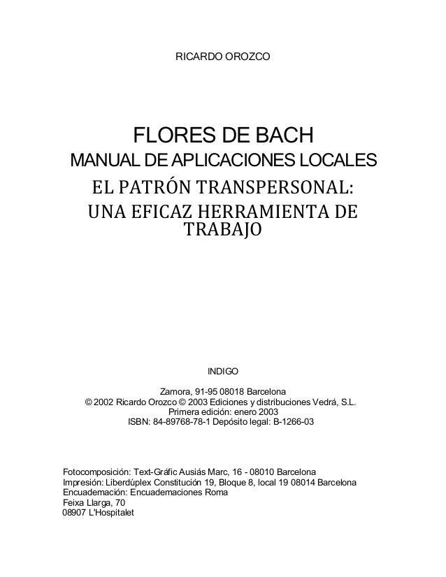 RICARDO OROZCO FLORES DE BACH MANUAL DE APLICACIONES LOCALES ELPATRÓNTRANSPERSONAL: UNAEFICAZHERRAMIENTADE TRABAJO...