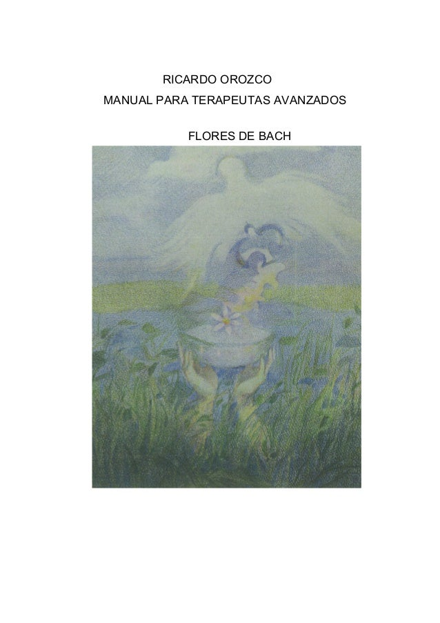 RICARDO OROZCO MANUAL PARA TERAPEUTAS AVANZADOS FLORES DE BACH