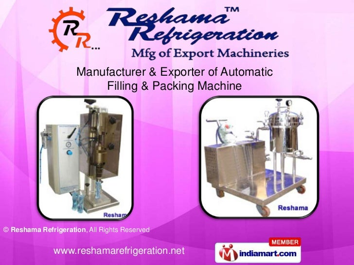 Manufacturer & Exporter of Automatic                         Filling & Packing Machine© Reshama Refrigeration, All Rights ...