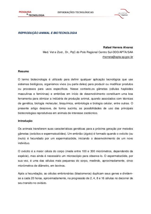 REPRODUÇÃO ANIMAL E BIOTECNOLOGIA Rafael Herrera Alvarez Med. Vet e Zoot., Dr., PqC do Polo Regional Centro Sul-DDD/APTA/S...