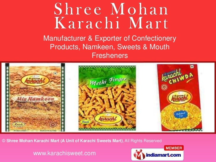 Manufacturer & Exporter of Confectionery                     Products, Namkeen, Sweets & Mouth                            ...