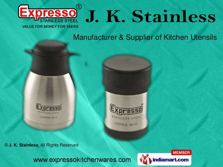 Steel Kitchenwares Items by J  K  Stainless Chennai