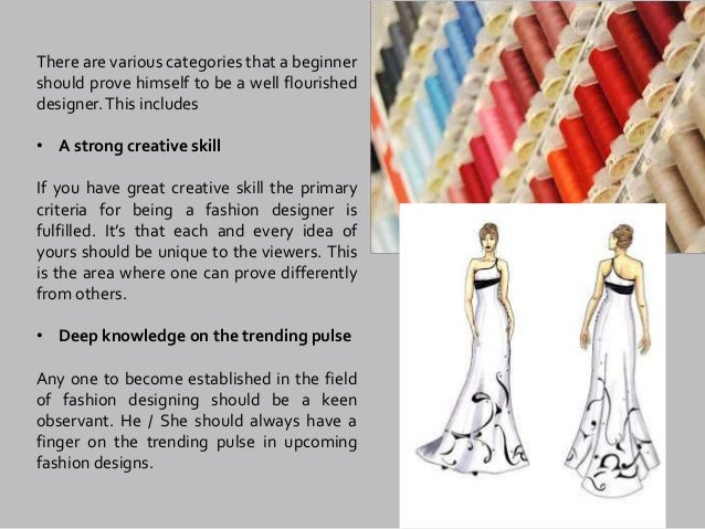 Facts To Be Known To Become A Fashion Designer
